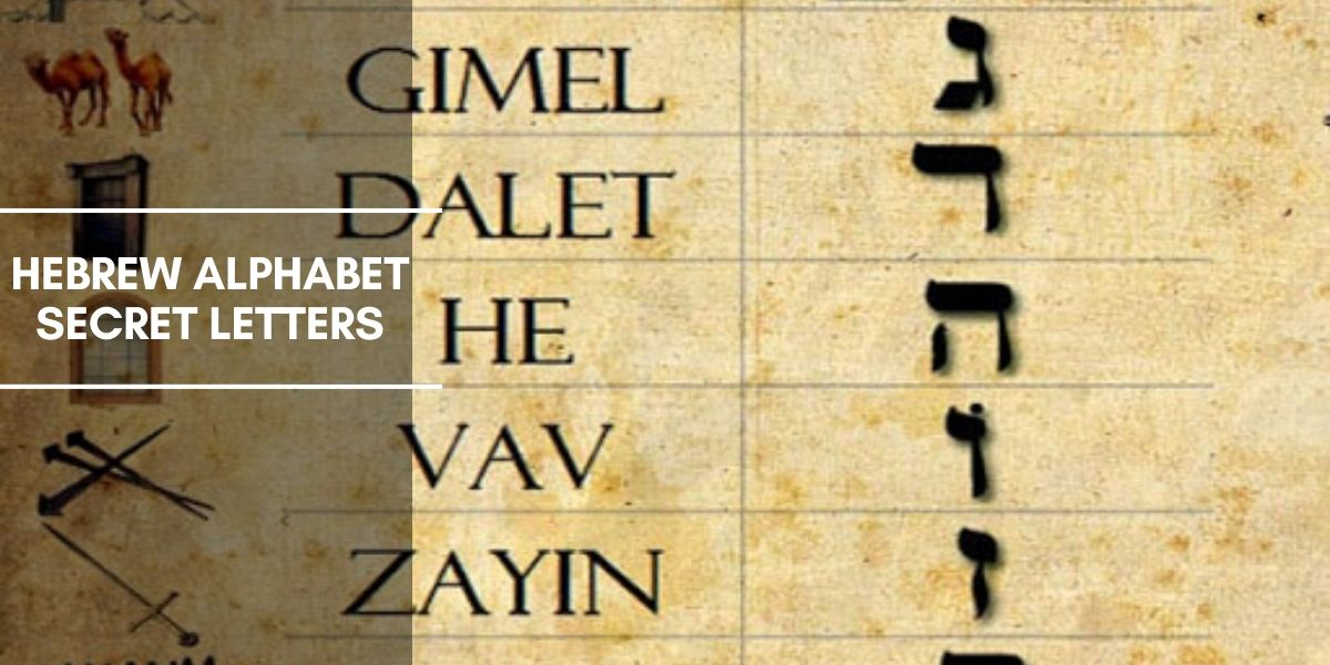 Meaning of Ancient Hebrew Alphabet Secret Letters
