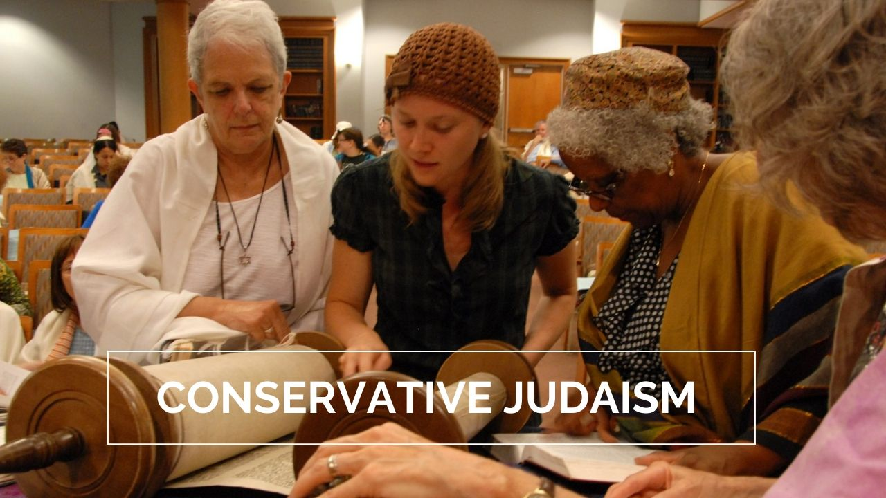 Fundamentals of Conservative Judaism Beliefs