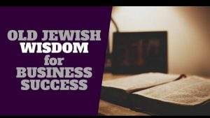 9 Secrets For Jewish and Business Success